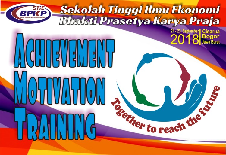 Achievement Motivation Training 2018 STIE BPKP